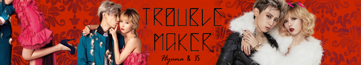 trouble maker banner